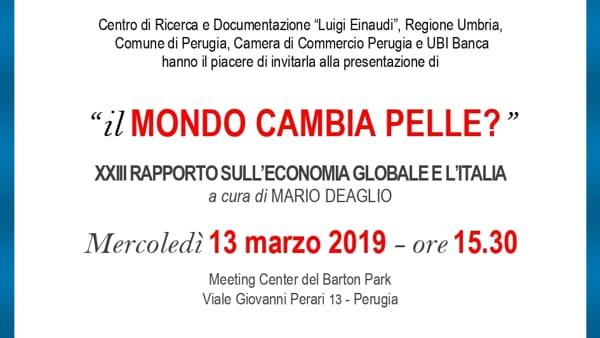"""""""Il mondo cambia pelle?"""": la presentazione del XXIII Rapporto sull'economia globale e l'Italia a cura del Centro Einaudi e di UBI Banca"""