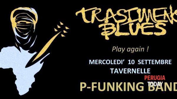 Torna Trasimeno Blues, il 10 settembre a Tavernelle protagonista la P-Funking Band