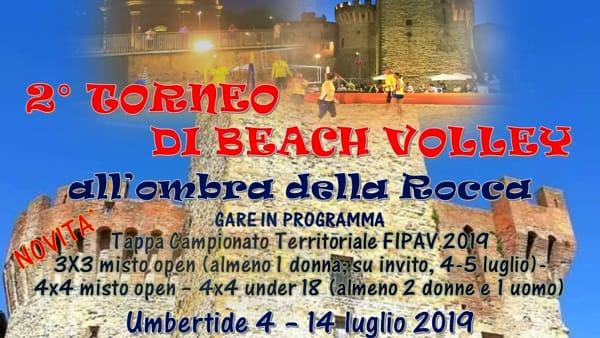 Dal 4 al 14 luglio torna Rocca Beach, beach volley dentro la rocca di Umbertide