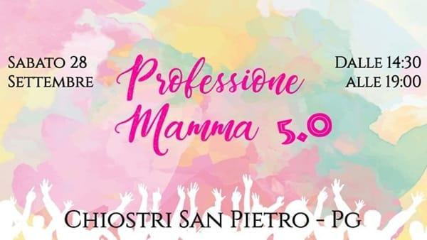 """Il 28 Settembre ritorna a Perugia """"Professione Mamma"""", la fiera per mamme e papà organizzata dalle Famiglie Numerose"""